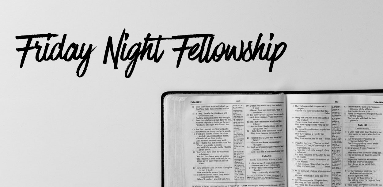 Friday Night Fellowship